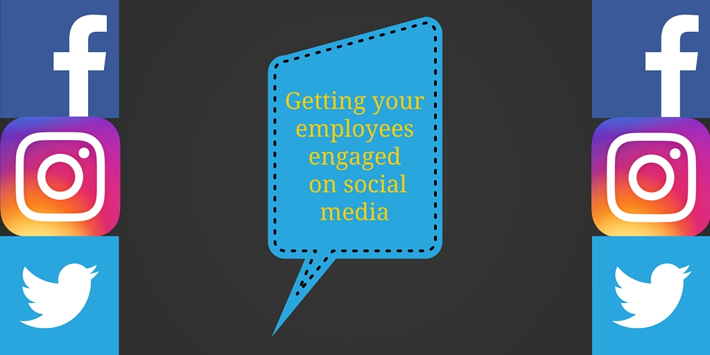 Getting your employees engaged in social media